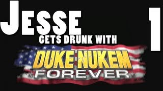 Duke Nukem Forever - Drinkin' With the Duke [Part 1]