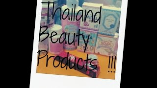 Thailand Beauty Products Haul !