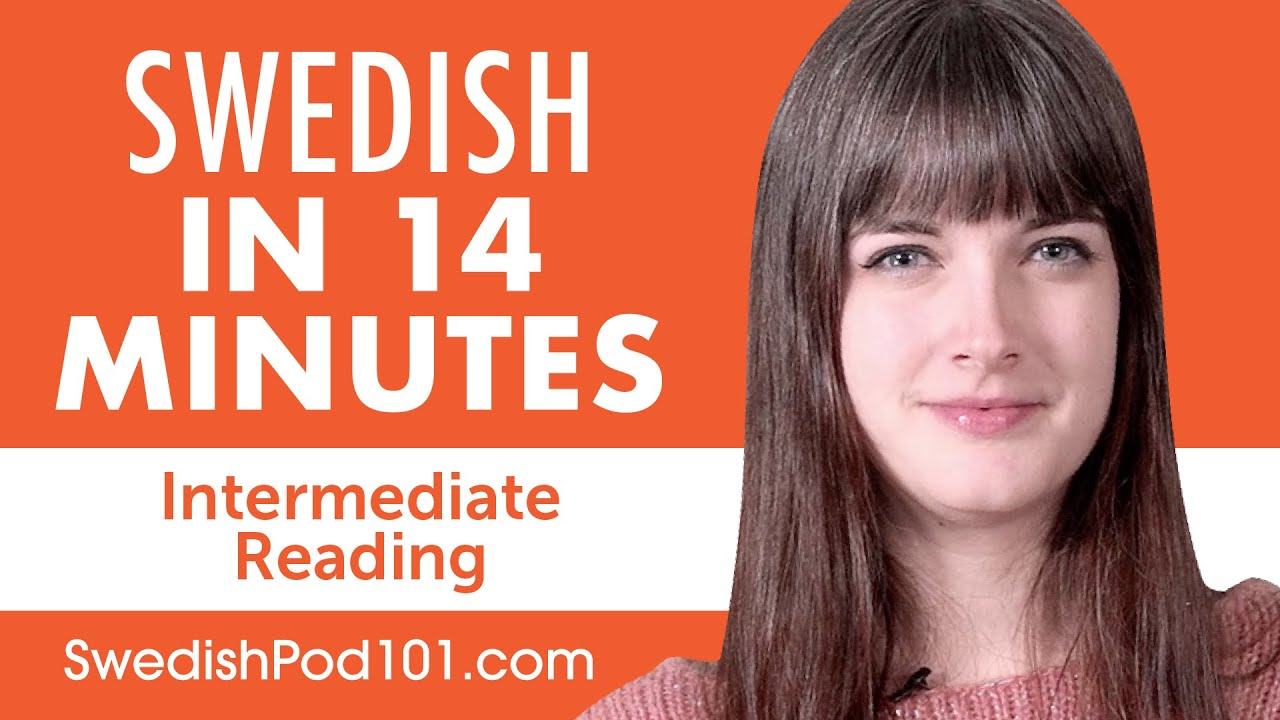 14 Minutes of Swedish Reading Comprehension for Intermediate Learners