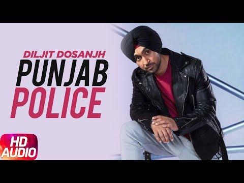 Punjab Police ( Full Audio Song )   Jatt & Juliet 2   Diljit Dosanjh   Neeru Bajwa
