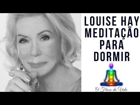 Louise Hay meditação para dormir profundamente e acordar bem disposto