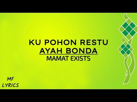 Mamat Exists - Ku Pohon Restu Ayah Bonda (Lirik)