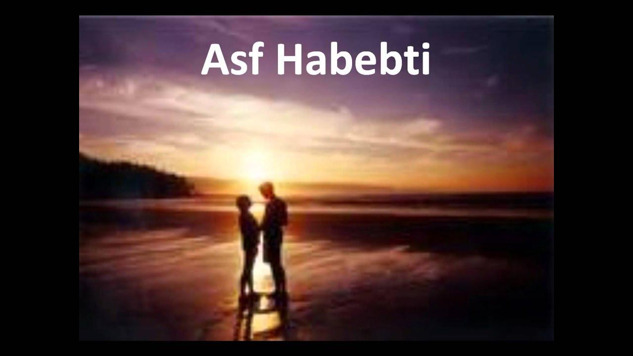 asef habibti