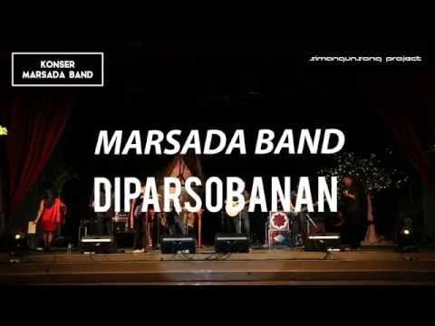 Marsada Band -  Diparsobanan ( Konser Marsada Band - Jogja , 4 JUNI 2016 )
