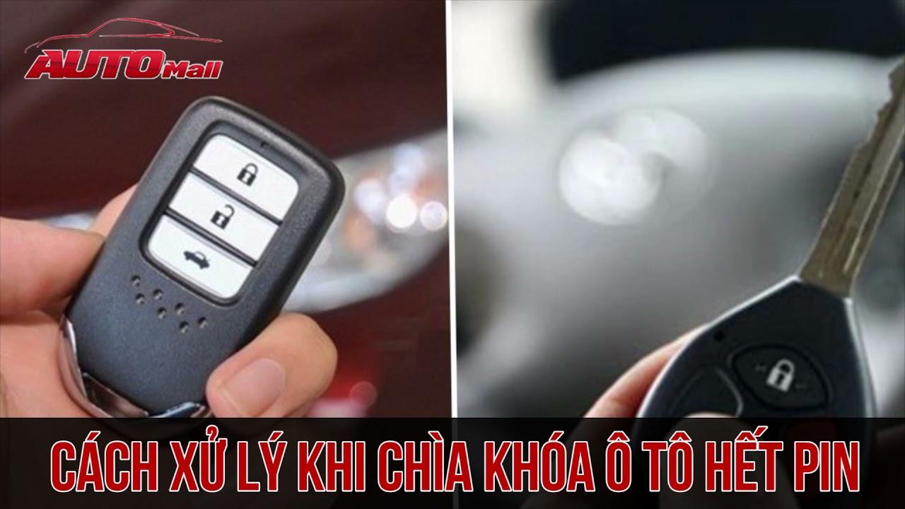 Cách xử lý khi chìa khóa thông minh ô tô hết pin   AUTOMALL