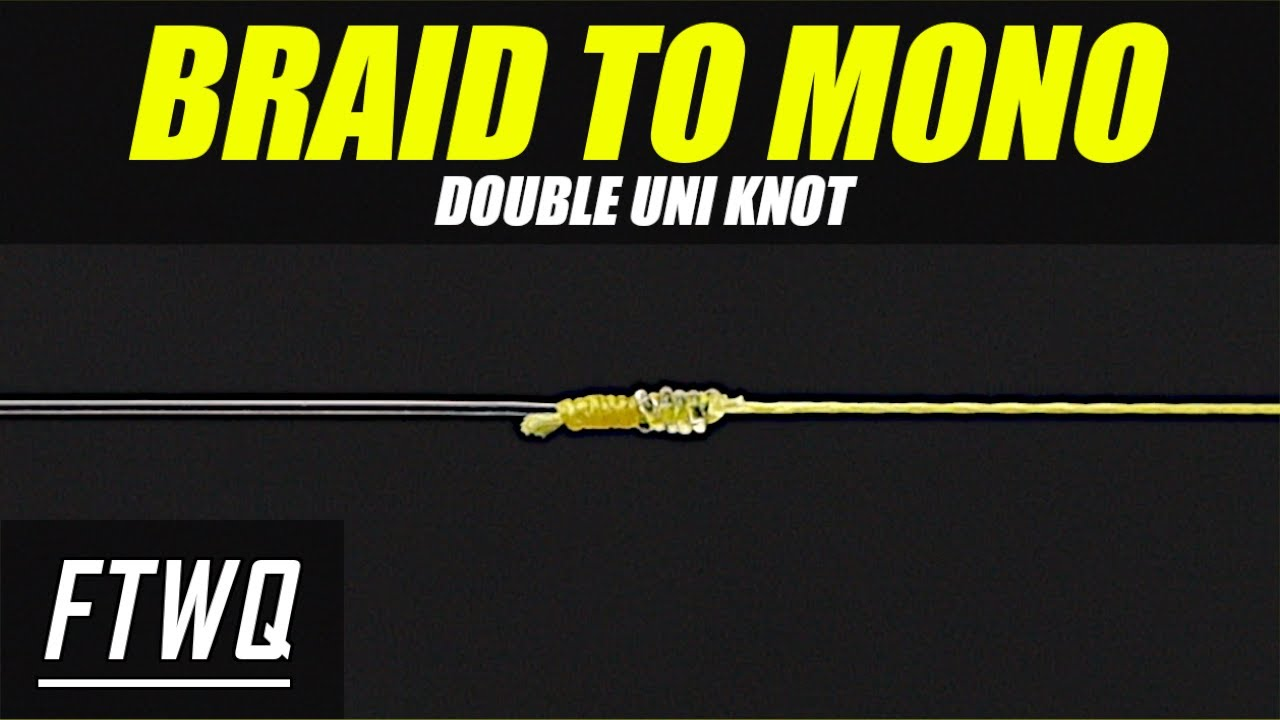 How to tie monofilament to braid double uni knot youtube for Braided fishing line vs mono