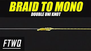 Fishing Knots: Double Uni Knot - How to Tie Braid to Mono or Braid to Fluorocarbon