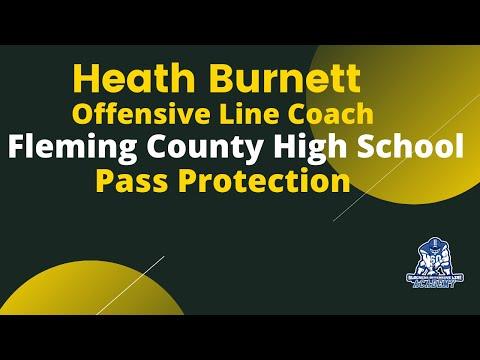 Fleming County High School (KY), Offensive Line Coach Heath Burnett, Pass Protection
