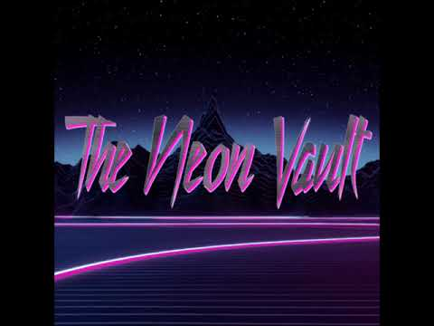 The Neon Vault Synthwave Radio Show #1