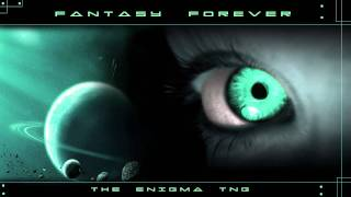 The Enigma TNG - Fantasy Forever