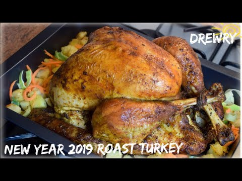 BEST ROAST TURKEY RECIPE FOR NEW YEAR 2019