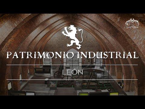 4K PATRIMONIO INDUSTRIAL DE LA PROVINCIA DE LEÓN