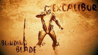 Warframe - Blinding Blade Excalibur