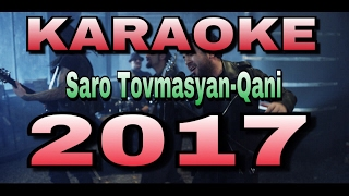 Saro Tovmasyan - Qani (lyrics)