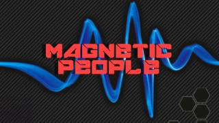 Magnetic People - Multiplicity of You