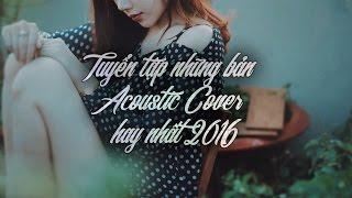 Yêu Không Hối Hận | Tuyển tập những bản Acoustic Cover hay nhất