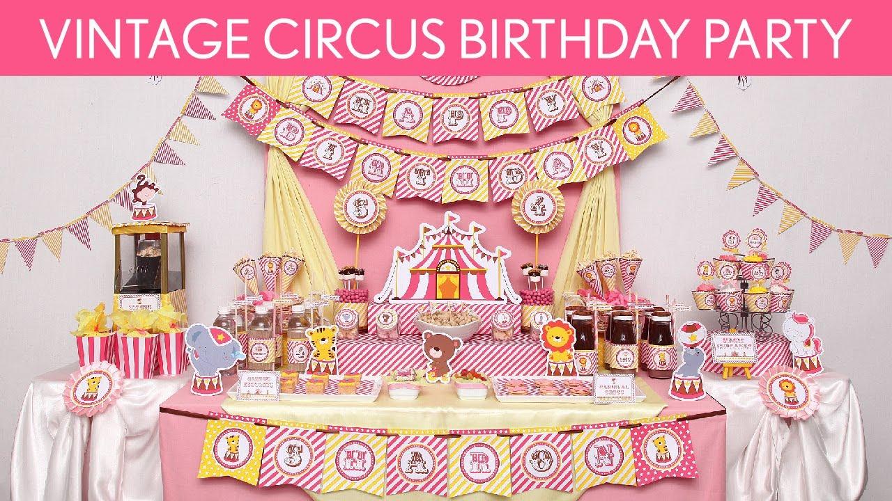 Vintage Circus Birthday Party Ideas // Vintage Circus ...