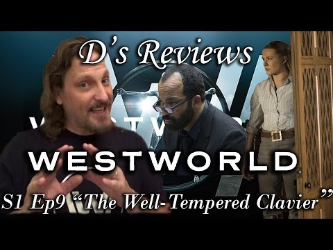"Westworld S1 Ep9 ""The Well-Tempered Clavier"" - D's Reviews"