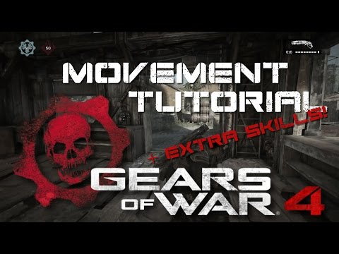 Gears of War 4 - Movement Skills Tutorial! - BASICS (+ Controller Input) from YouTube · Duration:  12 minutes 24 seconds