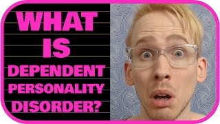 What is Dependent Personality Disorder (DPD)?