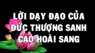 Đạo Cao Đài - Lời Dạy Đạo của Đức  Thượng Sanh Cao Hoài Sang