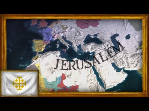 EU4 - Timelapse - Kingdom of Jerusalem
