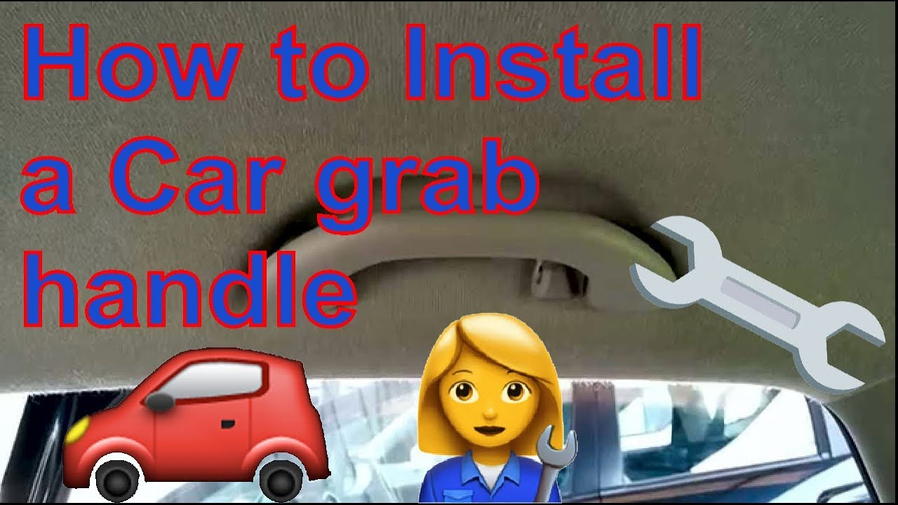 4b5529e4109 How to install a Grab handle in your car - YouTube