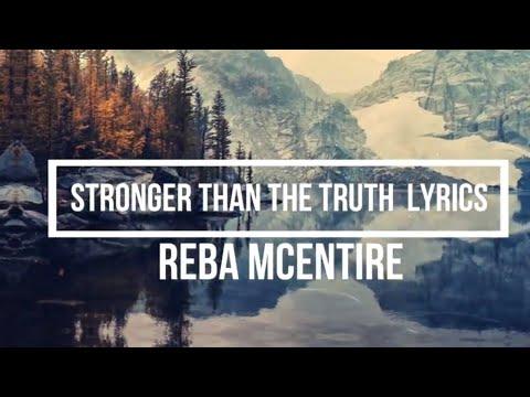 Stronger Than the Truth (Lyrics) - Reba McEntire (Stronger Than the Truth Album) Mp3