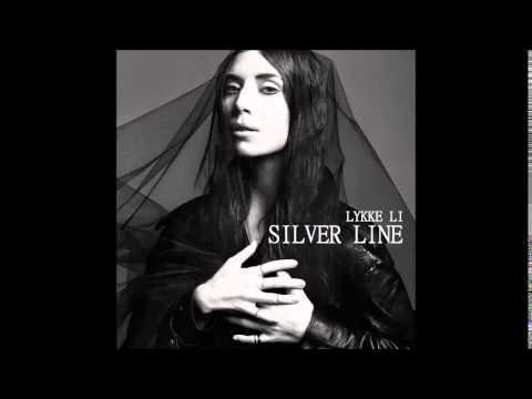Lykke Li - Silver Line
