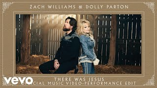 Zach Williams, Dolly Parton - There Was Jesus (Performance Edit) [Official Music Video]