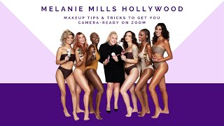 How to Get Camera Ready for Zoom with Melanie Mills Hollywood