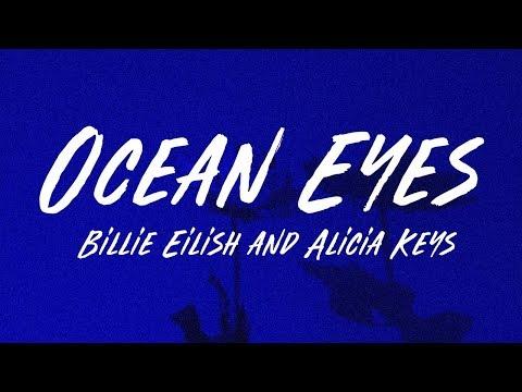 Billie Eilish, Alicia Keys - Ocean Eyes (Lyrics)