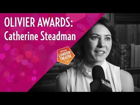 Catherine Steadman on her 2016 Olivier Award nomination