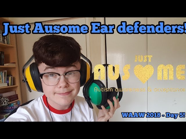 Ear Defenders Review! - Just Ausome! WAAW 2018 - Day 5!