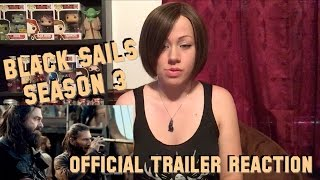 Black Sails Season 3 Official Trailer Reaction
