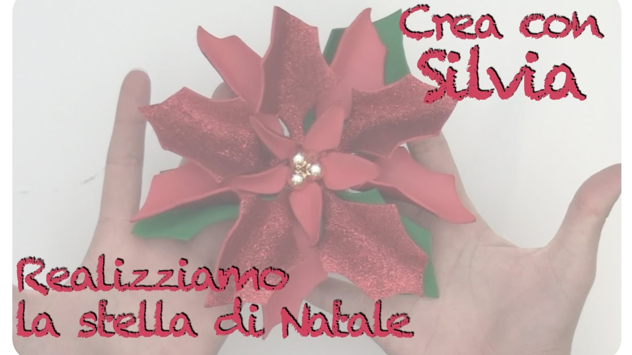 Tutorial Stella Di Natale In Fommy Diy Youtube