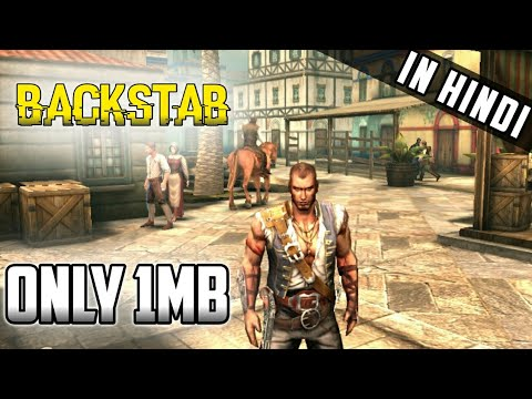Backstab Download Highly Compressed 1mb on android For Free ( it will work  on some devices)