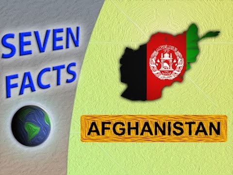 7 Facts about Afghanistan