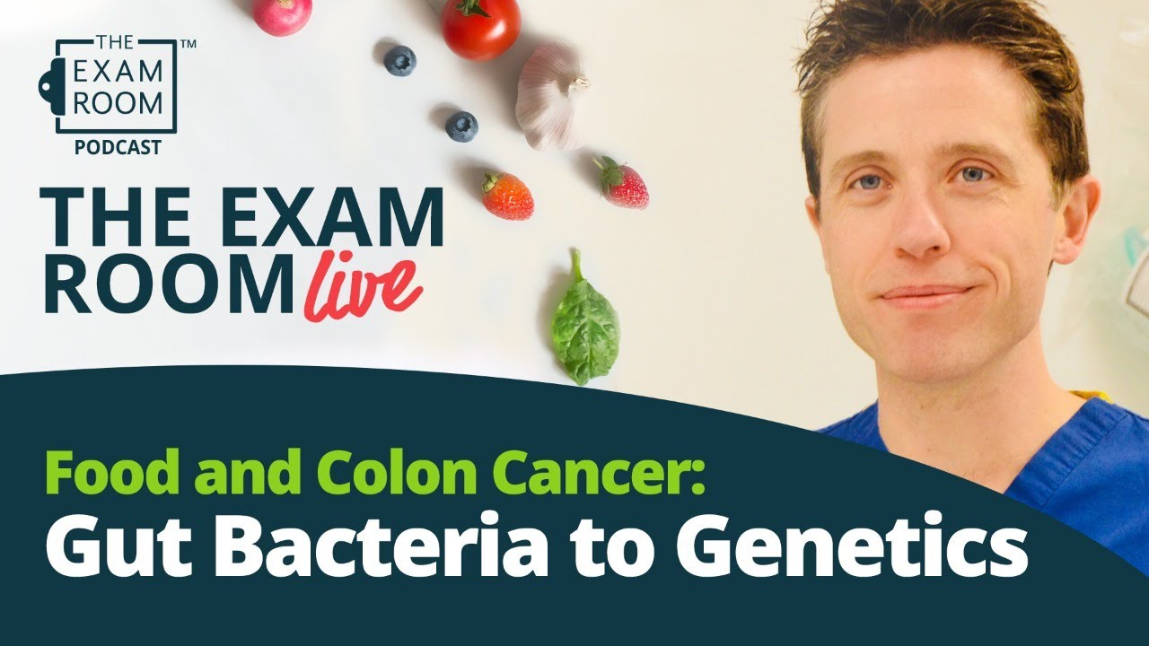 Food And Colon Cancer Gut Bacteria To Genetics Youtube