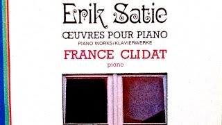 Satie - Piano Works: Gymnopedies, Gnossiennes, Je te veux... (reference recording : France Clidat)