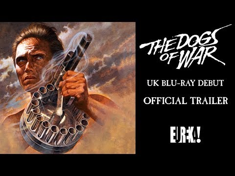 THE DOGS OF WAR (Eureka Classics) New & Exclusive Trailer