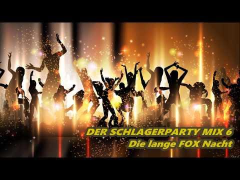 DER SCHLAGERPARTY MIX 6  - Die lange Fox Nacht