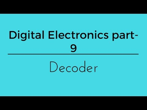 digital electronics part -9 decoder
