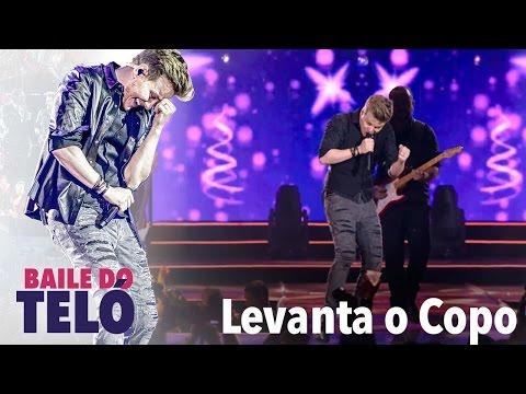 Michel Teló - Levanta O Copo (DVD Baile Do Teló)