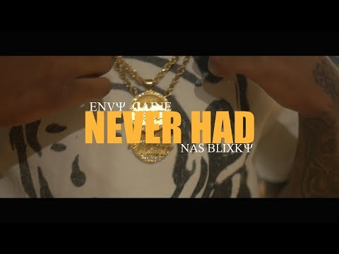 Envy Caine x Nas Blixky - Never had Prod. by Yung (Dir. By Kapomob Films)