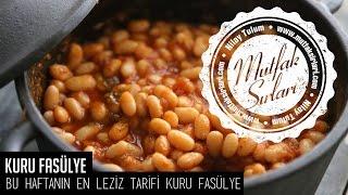 Kuru Fasülye Tarifi - Mutfak Sırları