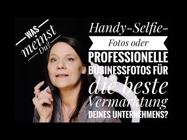 Handy-#Selfies oder professionelle #Businessfotos für deine professionelle #Vermarktung?