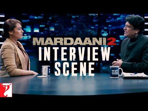 Mardaani 2 - Interview Scene   Rani Mukerji