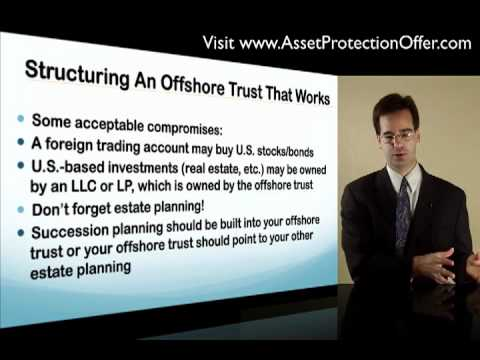 Offshore Trust Formation - The Protector and Structuring An Offshore Trust That Works