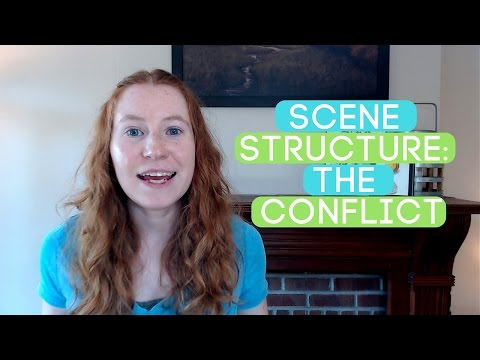 Scene Structure Part 2: How to Write the Conflict